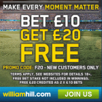 William Hill – Bet £10 Get £20 Free