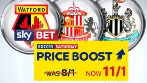 Sky Bet Boost Watford, Sunderland and Newcastle all to win!
