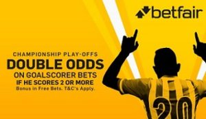 Double goalscorer odds for Championship Play Off Final